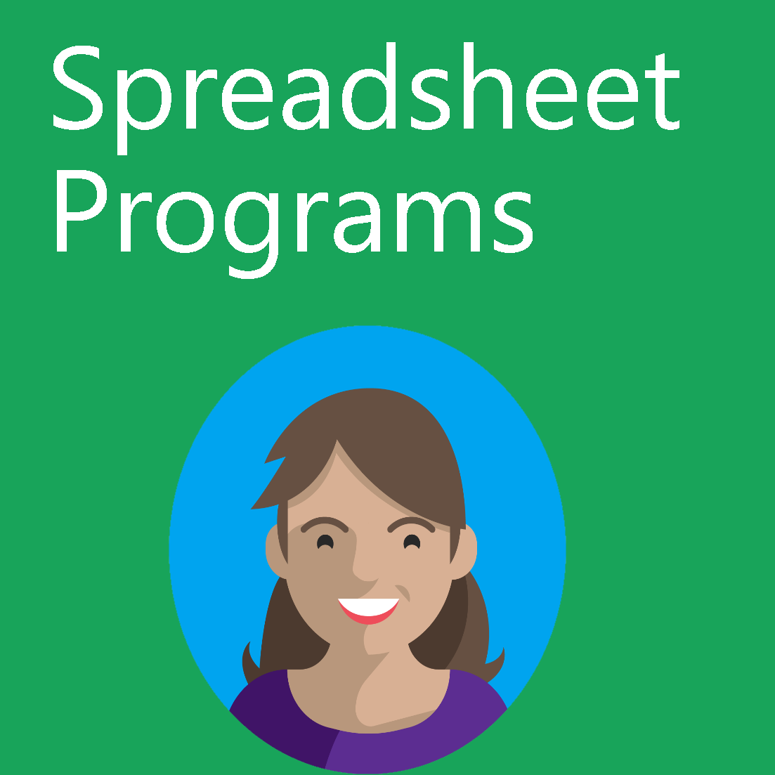 Module 4: Introduction to Spreadsheet Programs